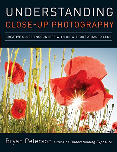 9780817427191: Understanding Close-Up Photography: Creative Close Encounters with Or Without a Macro Lens