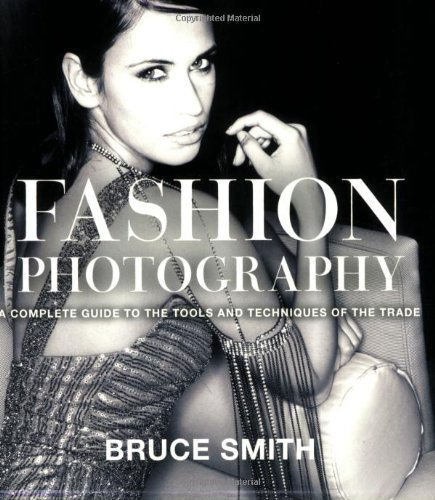 9780817427214: Fashion Photography: A Complete Guide to the Tools and Techniques of the Trade