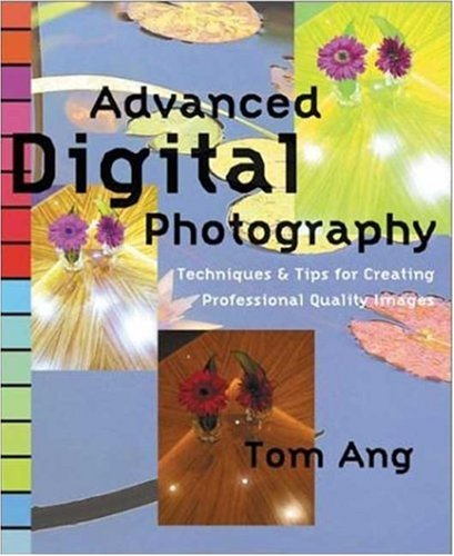 9780817432737: Advanced Digital Photography: Techniques and Tips for Creating Professional-Quality Images
