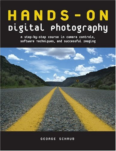 9780817434915: Hands-On Digital Photography: A Step-By-Step Course in Camera Controls, Software Techniques, and Successful Imaging