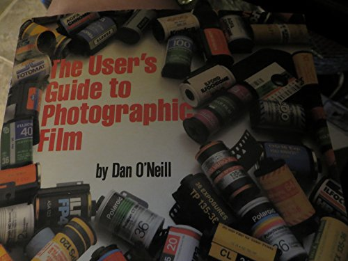9780817435127: The User's Guide to Photographic Film