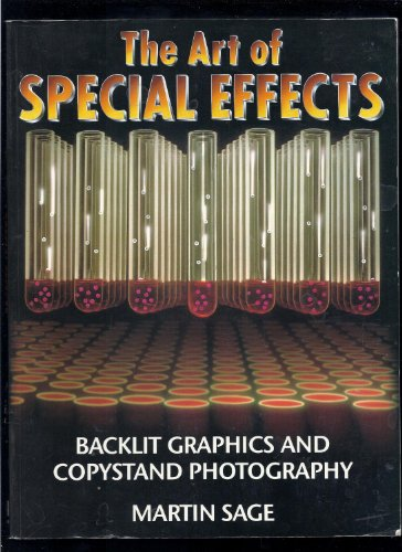 9780817435462: The Art of Special Effects: Backlit Graphics and Copystand Photography