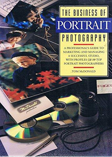 9780817436162: The Business of Portrait Photography (Amphoto's Business of Photography)
