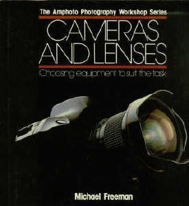 9780817436537: Cameras and Lenses: Choosing Equipment to Suit the Task (Amphoto Photography Workshop Series)