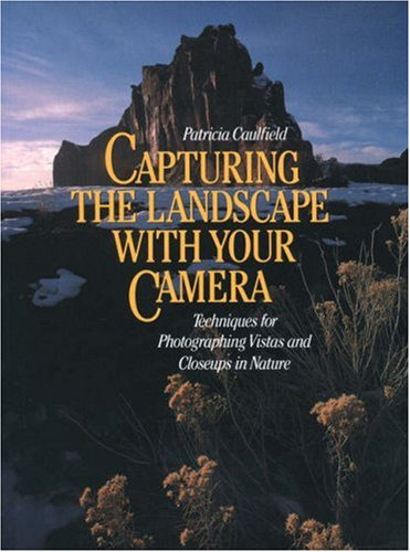 9780817436582: Capturing the Landscape with Your Camera