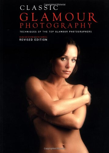 9780817436735: Classic Glamour Photography: Techniques of the Top Glamour Photographers