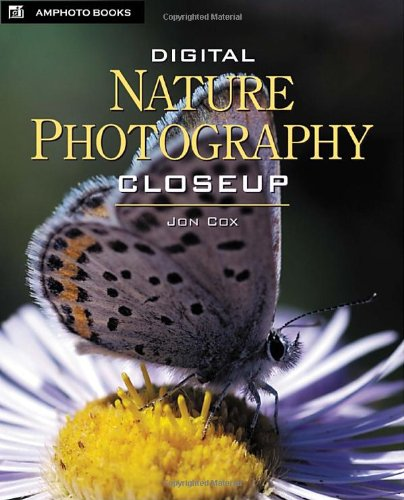 9780817436742: Digital Nature Photography Closeup