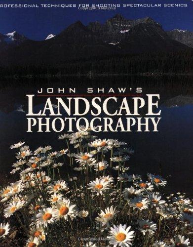 9780817437107: John Shaw's Landscape Photography