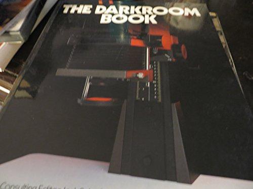 The Darkroom Book: Schofield, Jack (consulting editor)