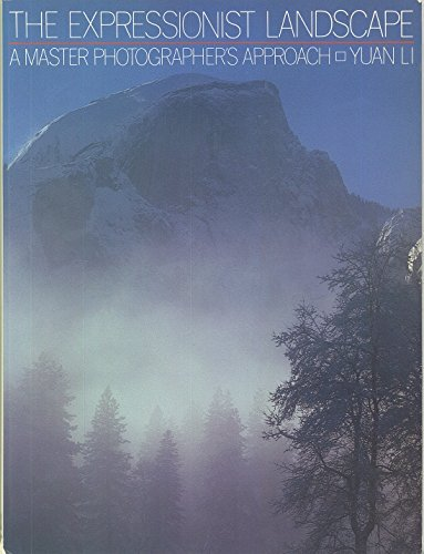 9780817438340: The Expressionist Landscape: A Master Photographer's Approach