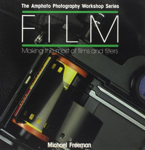 9780817438685: Film: Making the Most of Films and Filters (Amphoto Photography Workshop Series)