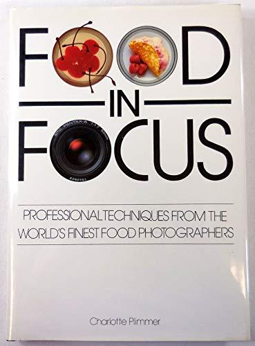 Food In Focus.: Plimmer, Charlotte.