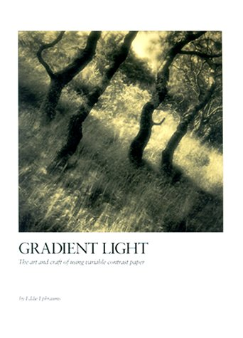 9780817439255: Gradient Light: The Art and Craft of Using Variable-Contrast Paper