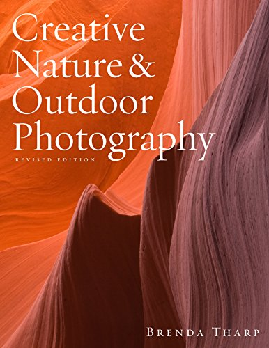 9780817439613: Creative Nature & Outdoor Photography, Revised Edition