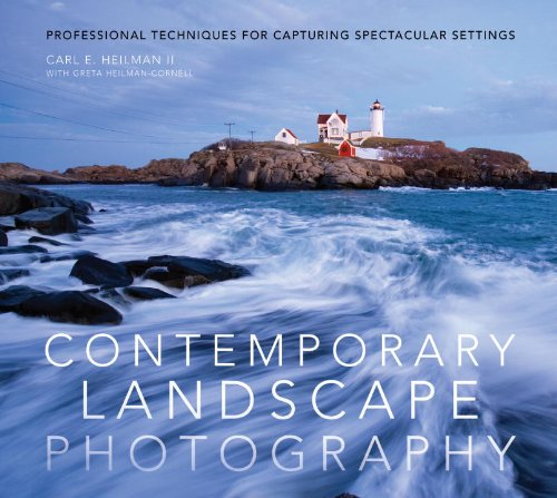 9780817439682: Contemporary Landscape Photography: Professional Techniques for Capturing Spectacular Settings