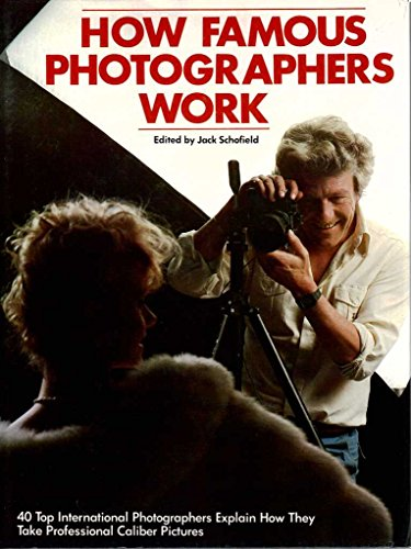 9780817440022: How Famous Photographers Work