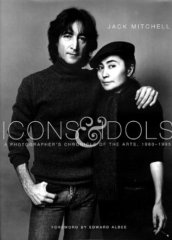 9780817440251: Icons & Idols: A Photographer's Chronicle of the Arts, 1960-1995