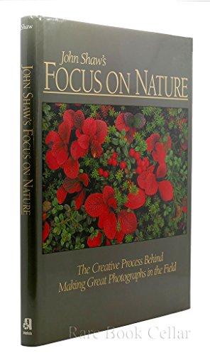 9780817440558: John Shaw's Focus On Nature