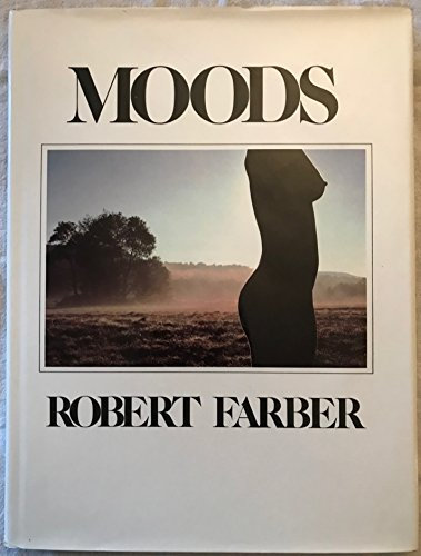 Moods: FARBER, Robert