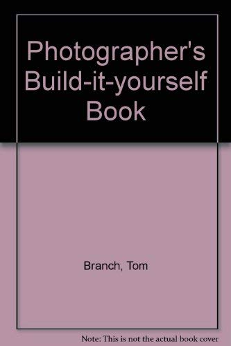 9780817454074: Photographer's Build-It-Yourself Book