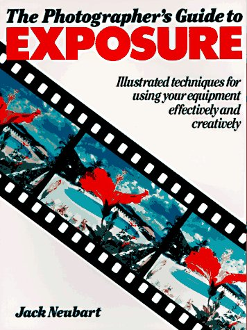 9780817454241: The Photographer's Guide to Exposure