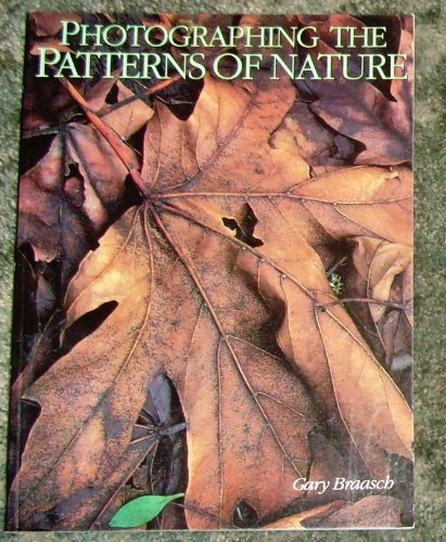 9780817454302: Photographing the Patterns of Nature