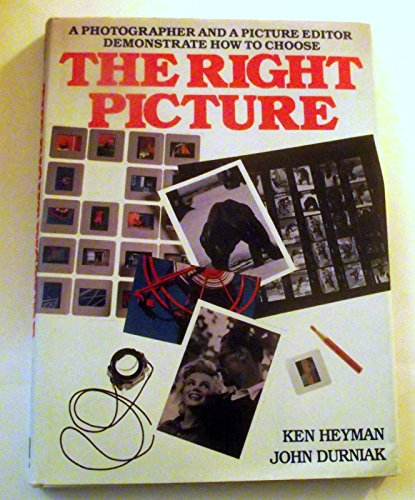 The Right Picture: Heyman, Ken, Durniak, John
