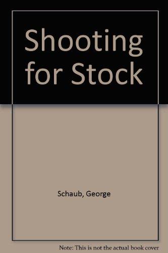 9780817458706: Shooting for Stock