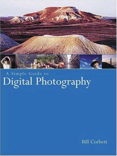 9780817458904: A Simple Guide to Digital Photography (Photography for All Levels: Beginners)