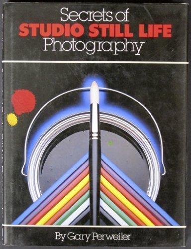 9780817458973: Secrets of Studio Still Life Photography