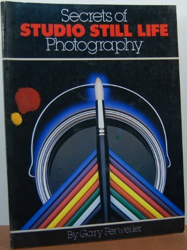 9780817458980: Secrets of Studio Still Life Photography