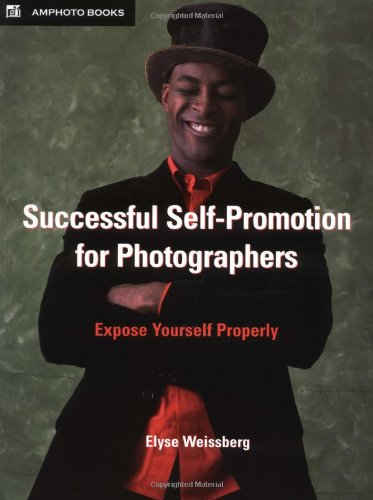 9780817459260: Successful Self-Promotion for Photographers: Expose Yourself Properly