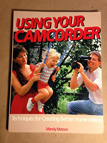 9780817463496: Using Your Camcorder