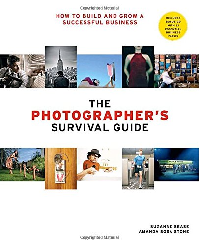 9780817476779: The Photographer's Survival Guide: How to Build and Grow a Successful Business