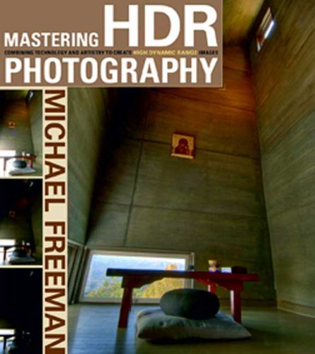 9780817499990: Mastering HDR Photography: Combining Technology and Artistry to Create High Dynamic Range Images