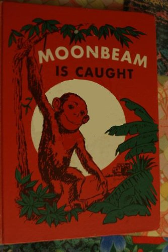 Moonbeam Is Caught: Selma Wassermann