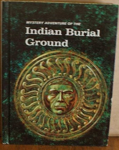 9780817519056: Mystery Adventure of the Indian Burial Ground