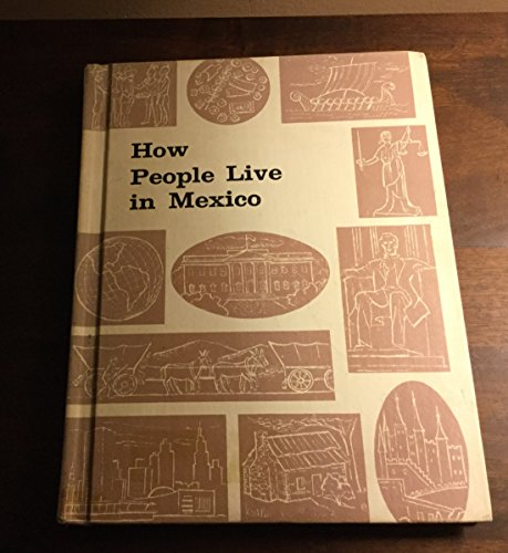 9780817555221: How People Live in Mexico.