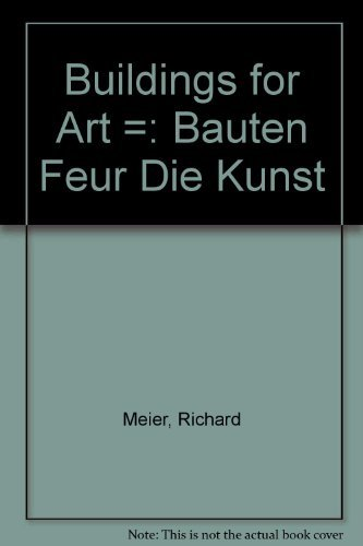 9780817623265: Building for Art/Bauen Fur Die Kunst