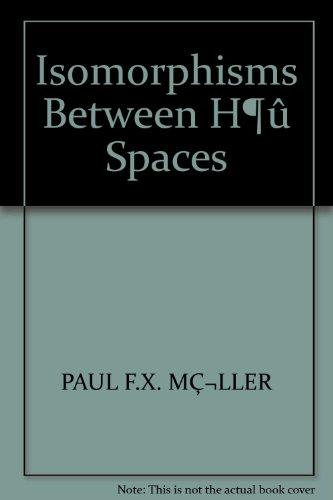 9780817624316: Isomorphisms Between H¶û Spaces