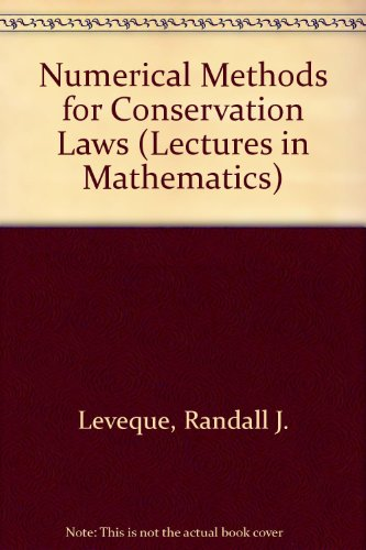 9780817624644: Numerical Methods for Conservation Laws (Lectures in Mathematics)