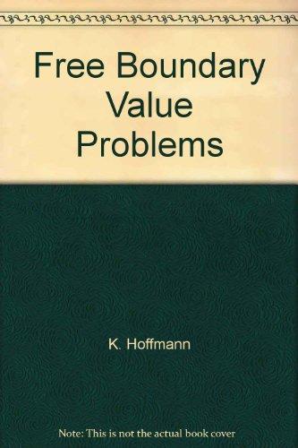 9780817624743: Free Boundary Value Problems