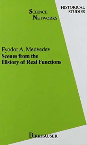 9780817625726: Scenes from the History of Real Functions (Science Networks: Historical Studies)
