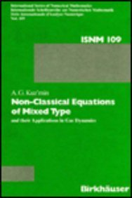 9780817625733: Non-Classical Equations of Mixed Type and Their Applications in Gas Dynamics (International Series of Numerical Mathematics)