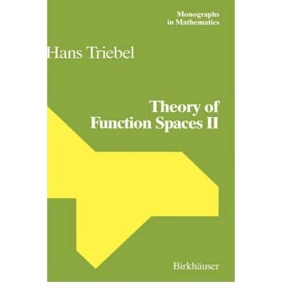 9780817626396: Theory of Function Spaces II (Monographs in Mathematics)