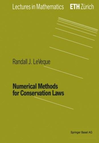 9780817627232: Numerical Methods for Conservation Laws (Lectures in Mathematics)