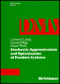 Stochastic Approximation & Optimization of Random Systems: Ljung, Lennart