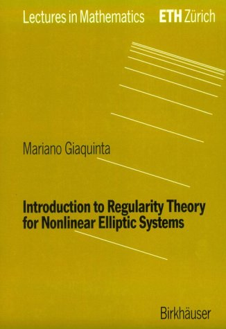 9780817628796: Introduction to Regularity Theory for Nonlinear Elliptic Systems (Lectures in Mathematics)