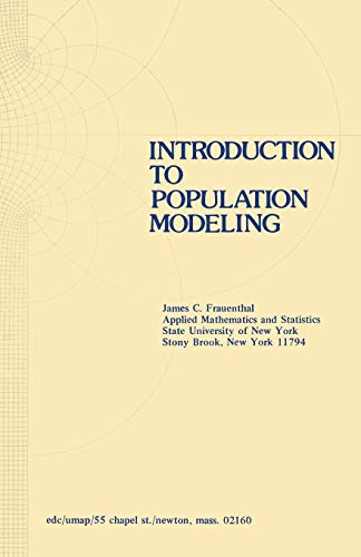 Introduction to Population Modeling (Modules and Monographs: J. C. Frauenthal
