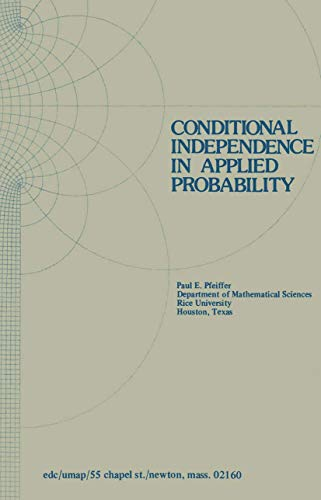 Conditional Independence in Applied Probability (Modules and Monographs in Undergraduate ...